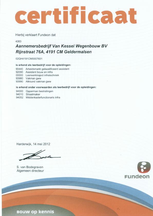 Certificering en verklaringen Van Kessel Wegenbouw